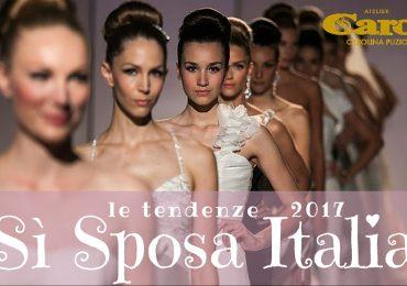 Sì Sposa Italia: gli abiti da sposa 2017 più belli