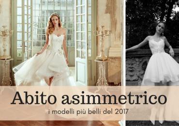 Abito da sposa asimmetrico: i modelli più glamour 2017
